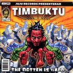Timbuktu, The botten is nadd