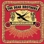 Dead Brothers, Wunderkammer