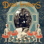 Dead Brothers, Dead Music for Dead People