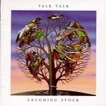 Talk Talk, Laughing Stock