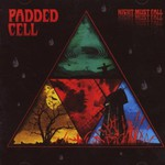 Padded Cell, Night Must Fall mp3