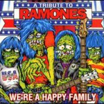 Various Artists, We're a Happy Family: A Tribute to the Ramones