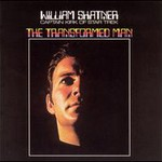 William Shatner, The Transformed Man mp3