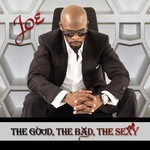 Joe, The Good, The Bad, The Sexy