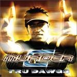 C-Murder, Tru Dawgs