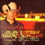 Aaron Watson, Angels & Outlaws