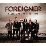 Foreigner, Feels Like The First Time