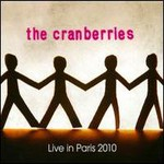 The Cranberries, Live In Paris 2010