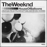 The Weeknd, House of Balloons mp3