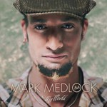 Mark Medlock, My World