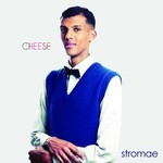 Stromae, Cheese