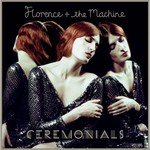 Florence and The Machine, Ceremonials (Deluxe Edition) mp3