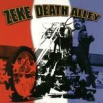Zeke, Death Alley