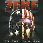 Zeke, 'til the Livin' End