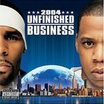Jay-Z & R. Kelly, Unfinished Business