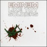 Eminem, Like Toy Soldiers mp3