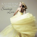 Katherine Jenkins, Sweetest Love mp3