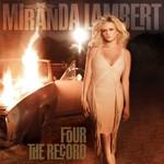 Miranda Lambert, Four The Record mp3