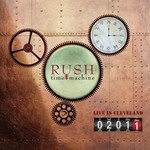 Rush, Time Machine 2011: Live In Cleveland