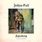 Jethro Tull, Aqualung (40th Anniverasry Edition) mp3