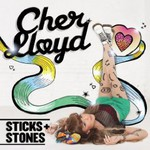 Cher Lloyd, Sticks & Stones