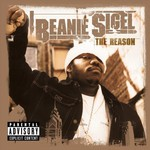 Beanie Sigel, The Reason