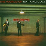 Nat King Cole, The World of Nat King Cole