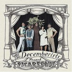 The Decemberists, Picaresque