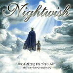 Nightwish, Walking In The Air: The Greatest Ballads