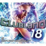Various Artists, Clubland 18 mp3