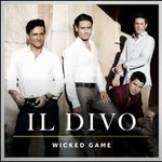 Il Divo, Wicked Game mp3