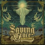 Saving Grace, The King Is Coming mp3