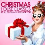 Various Artists, Christmas House Classics mp3