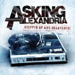 Asking Alexandria, Stepped Up And Scratched mp3