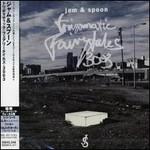 Jam & Spoon, Tripomatic Fairytales 3003
