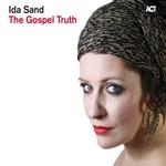 Ida Sand, The Gospel Truth mp3