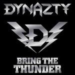 Dynazty, Bring the Thunder