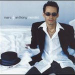 Marc Anthony, Mended