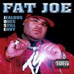 Fat Joe, Jealous Ones Still Envy (J.O.S.E.)