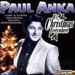Paul Anka, It's Christmas Everywhere