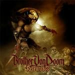 Brother von Doom, Relentless