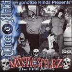 Three 6 Mafia, Mystic Stylez [Hypnotize Minds]