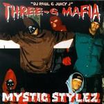 Three 6 Mafia, Mystic Stylez