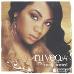 Nivea, Complicated