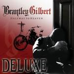 Brantley Gilbert, Halfway To Heaven (Deluxe Edition) mp3