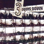 3 Doors Down, The Better Life