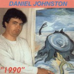 Daniel Johnston, 1990 mp3