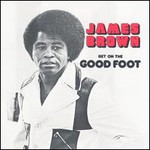 James Brown, Get on the Good Foot