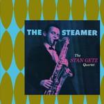 Stan Getz, The Steamer