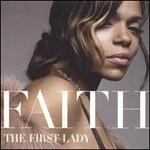 Faith Evans, The First Lady